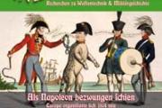 RWM-Depesche 16 neu: Als Napoleon 1814 bezwungen schien